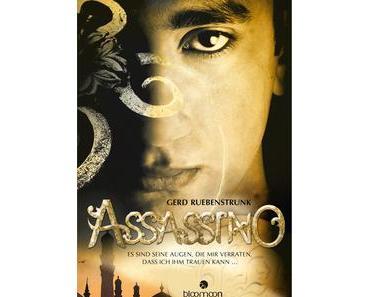 Rezension: Assassino - Es sind seine Augen, die mir verraten, dass ich ihm trauen kann von Gerd Ruebenstrunk