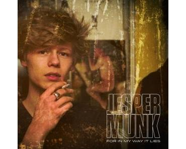 Jesper Munk - For In My Way It Lies