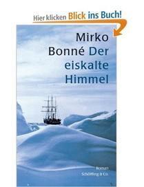 Der eiskalte Himmel - Mirko Bonné