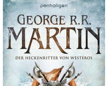 [Rezension] Der Heckenritter von Westeros. das Urteil der Sieben (George R. R. Martin)