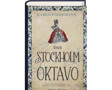 Gelesen: Das Stockholm Oktavo von Karen Engelmann