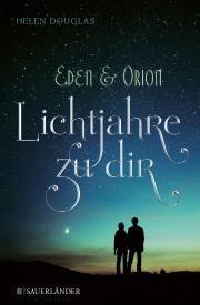 """[Rezension] """"Eden & Orion"""", Helen Douglas (Sauerländer)"""