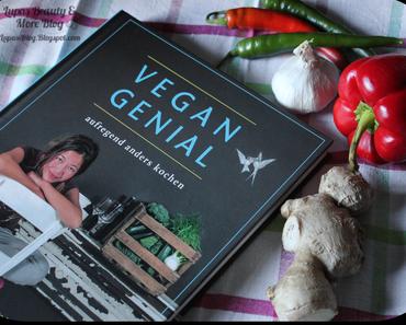 Vegan Genial - einfach anders kochen