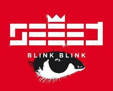 Seeed – Blink Blink (englische Version von Augenbling – official Video)