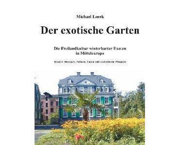 Buchtipp: Michael Lorek, Der exotische Garten