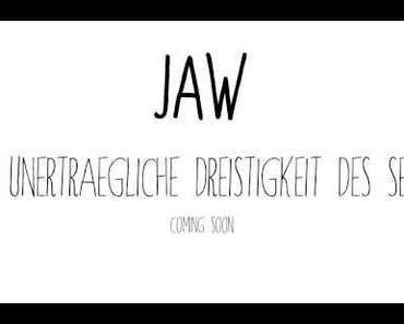 JAW – Fremdkörper [Stream]