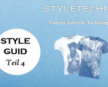 Style Guid Teil 4 – Print T-Shirts