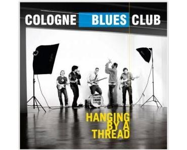 Cologne Blues Club - Hanging By A Thread