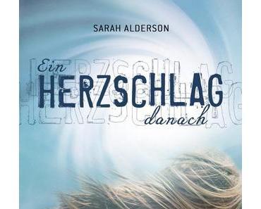 [Rezension] Ein Herzschlag danach von Sara Alderson (Lila #1)