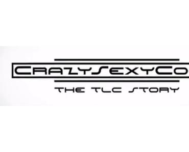 CrazySexyCool: The TLC Story (VH1-Doku)