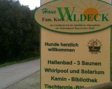 Landhotel Haus Waldeck – zu Gast im Bayerischen Wald