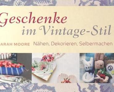 """Buch: """"Geschenke im Vintage-Stil"""" & Give-Away."""