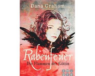 Dana Graham: Rabenfeuer - Die Flammen der Göttin