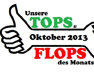 Specials:Unsere TOPS & FLOPS des Oktobers 2013