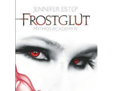 "[REZENSION] ""Frostglut: Mythos Academy 4"" (Band 4)"