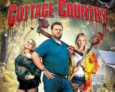 Review: COTTAGE COUNTRY - Mord und Beziehungsstress am See