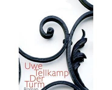 Uwe Tellkamp - Der Turm