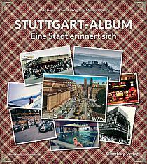stuttgart-album – eine stadt erinnert sich