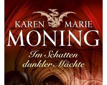 [Rezension] Karen Marie Moning, Im Schatten dunkler Mächte
