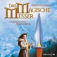 Philip Pullman: Das magische Messer
