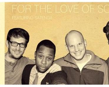 For The Love Of Soul (free mixtape)