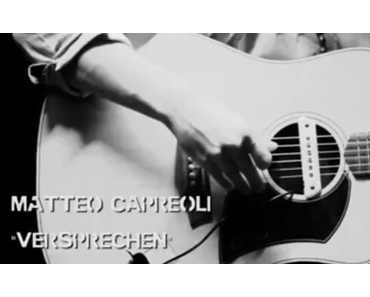 Matteo Capreoli – Versprechen (unplugged) [Video]