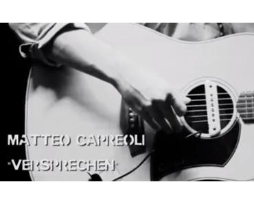 Matteo Capreoli – Versprechen (unplugged) [Video]