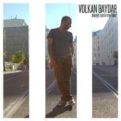 Volkan Baydar hat Always Sun in his Heart