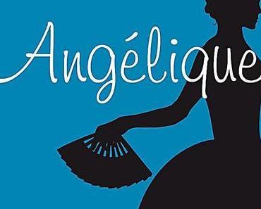 Anne Golon: Angélique - Hochzeit wider Willen