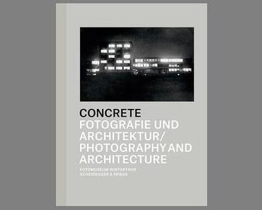 Concrete — Fotografie und Architektur