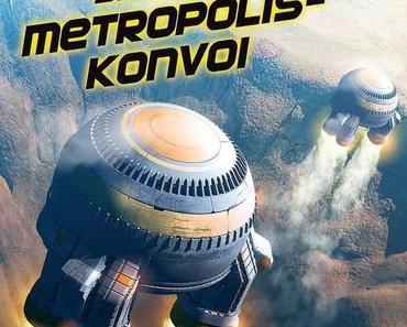 "Rezension: ""Mark Brandis: Metropolis-Konvoi"" (Folgenreich)"