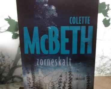 Rezension: Zorneskalt von Colette Mc Beth