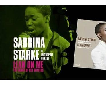 Sabrina Starke – Lean on Me, The Songs Of Bill Withers