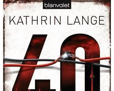 Mein Buchtipp der Woche - 40 Stunden von Kathrin Lange
