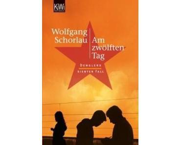 Rezension: Am zwölften Tag von Wolfgang Schorlau