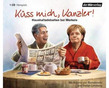 "Hörbuch-Rezension: ""Küss mich, Kanzler"", Stefan Lehnberg (der Hörverlag)"