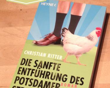 [Rezension] Die sanfte Entführung des Potsdamer Strumpfträgers von Christian Ritter
