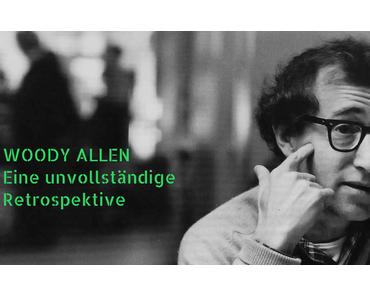 Specials: Woody Allen - Eine unvollständige Retrospektive