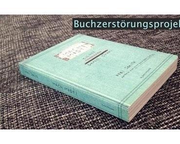 |Mach Mist| Buch(zerstörungs)projekt 2014