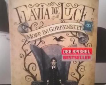 Rezension: Flavia de Luce (1) - Mord im Gurkenbeet von Alan Bradley
