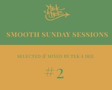 Das Sonntags-Mixtape: Smooth Sunday Session #2 (free download)