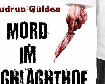 """[Blick ins Buch] Leseprobe zu """"Mord im Schlachthof"""" von Gudrun Gülden"""