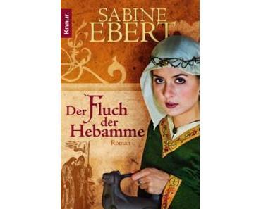 [Rezension] Der Fluch der Hebamme von Sabine Ebert