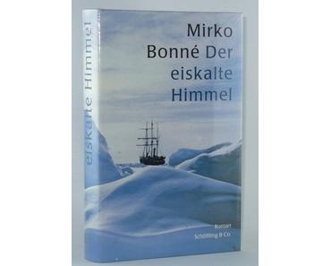 """Der eiskalte Himmel"" - Mirko Bonné"