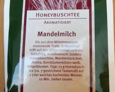 Tee Blog Nr. 10  Honeybuschtee Mandelmilch