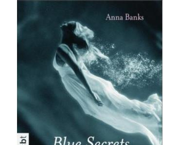 Rezension: Blue Secrets – Der Kuss des Meeres von Anna Banks (The Syrena Legacy #1)