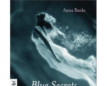 Rezension: Blue Secrets – Der Kuss des Meeres von Anna Banks (The Syrena Legacy #1)