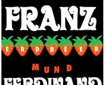 FRANZ FERDINAND – Erdbeer Mund (Video)