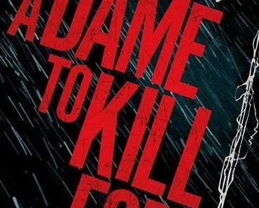 Trailerpark: Zurück nach Basin City - Erster Trailer zu SIN CITY 2:  A DAME TO KILL FOR