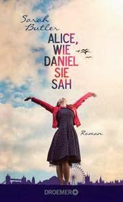 """""""Alice, wie Daniel sie sah"""" von Sarah Butler"""